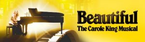 """""""Beautiful, The Carole King Musical"""", June 12, 2019 @ Popejoy Hall 